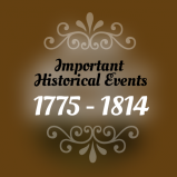 Important Historical Events 1775-1814