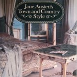 Jane Austen's Town and Country Style by Susan Watkins